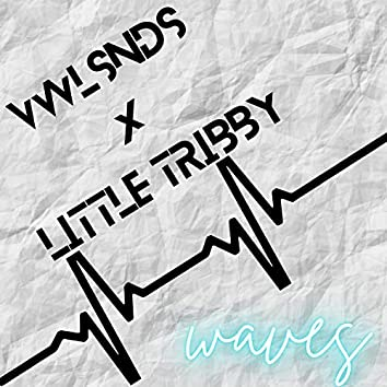 waves (feat. Little Tribby)