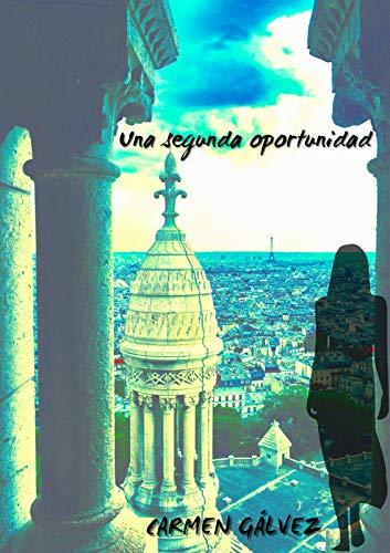Una segunda oportunidad: Novela romántica contemporánea