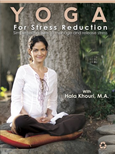 Yoga for Stress Reduction: Simple Techniques to Manage and Release Stress