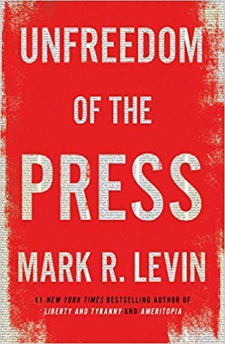 Unfreedom of the Press [By Mark R. Levin]-[Hardcover], Best sold book in-Political Commentary & Opinion