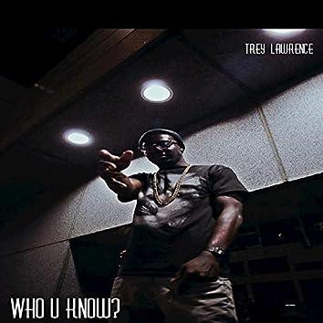Who U Know?