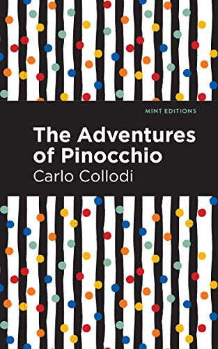 The Adventures of Pinocchio (Mint Editions) (English Edition)