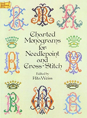 Charted Monograms for Needlepoint and Cross-Stitch (Dover Embroidery, Needlepoint)の詳細を見る
