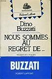 Nous sommes au regret de - Robert Laffont - 01/02/1982
