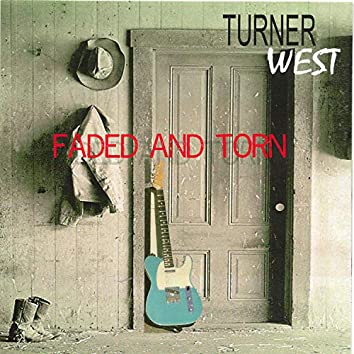 Faded and Torn (2021 Remaster)