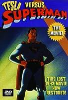 Tesla vs. Superman