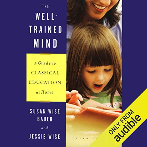 The Well-Trained Mind audiobook cover art