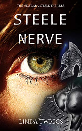 Steele Nerve (Lara Steele Book 4) (English Edition)