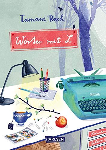Wörter mit L: Das erste Kinderbuch der preisgekrönten Autorin! Mädchenbuch ab 10 - toller Lesestoff für kalte Tage