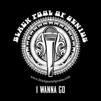 "I Wanna Go (feat. Paul P.K. Kizer, Keesha Kiz', lamar ""Blue"" Ford & Rosalyn ""Luv"" Jones)"
