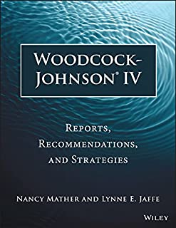 Woodcock-Johnson IV: Reports, Recommendations, and Strategies