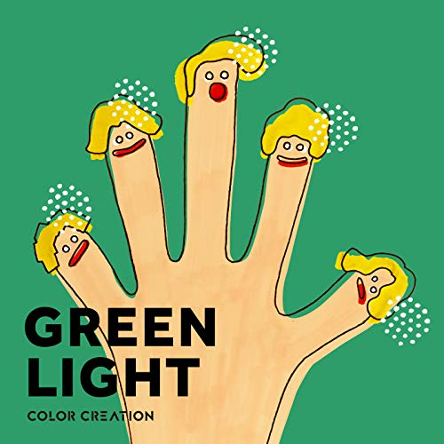 [single]GREEN LIGHT – COLOR CREATION[FLAC + MP3]