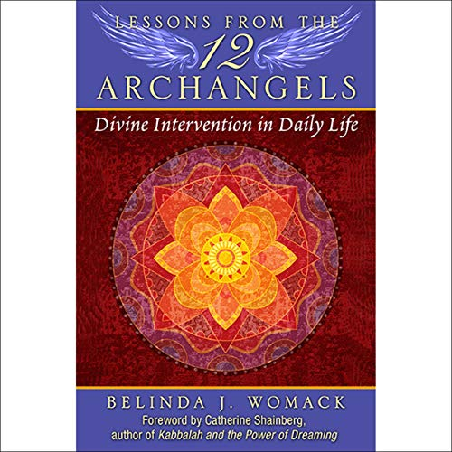 Lessons from the Twelve Archangels cover art