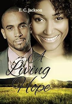 A Living Hope (Hope Series Book 2) by [E. C. Jackson]