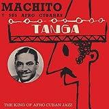 Tanga: King of Afro Cuban Jazz