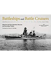 Battleships and Battle Cruisers: Selected Photos from the Archives of the Kure Maritime Museum The Best from the Collection of Shizuo Fukui's Photos ... (The Japanese Naval Warship Photo Albums)