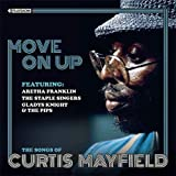 MOVE ON UP The Songs of Curtis Mayfield