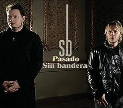 Pasado by Sin Bandera (2006-08-03)