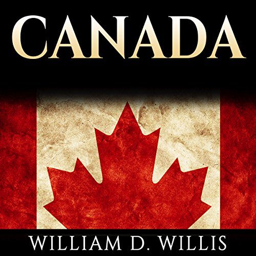 Canada: Canadian History: From Aboriginals to Modern Society audiobook cover art