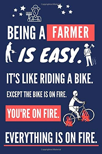 Being a Farmer Is Easy. It's Like Riding a Bike: Funny Farmer Gifts for Men. Novelty Red & Blue Notebook or Journal