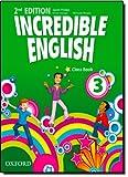 Incredible english. Class book. Per la Scuola elementare [Lingua inglese]: 3