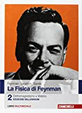 La fisica di Feynman. Con Contenuto digitale (fornito elettronicamente). Elettromagnetismo e materia (Vol. 2)