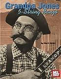 Grandpa Jones 5-String Banjo (Mel Bay Presents)