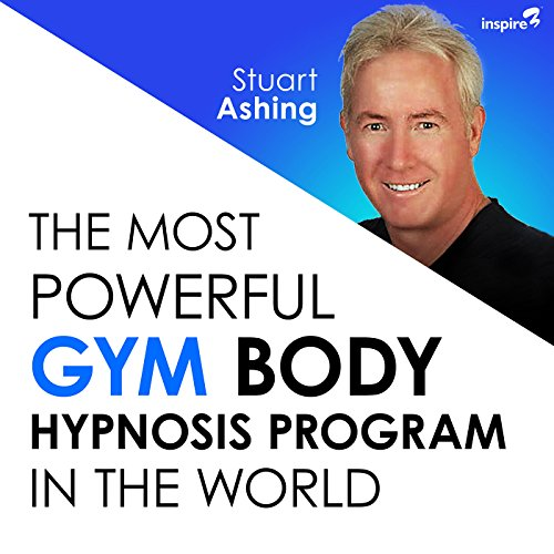 The Most Powerful Gym Body Hypnosis Program in the World audiobook cover art