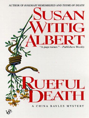 Rueful Death (China Bayles Book 5) (English Edition)