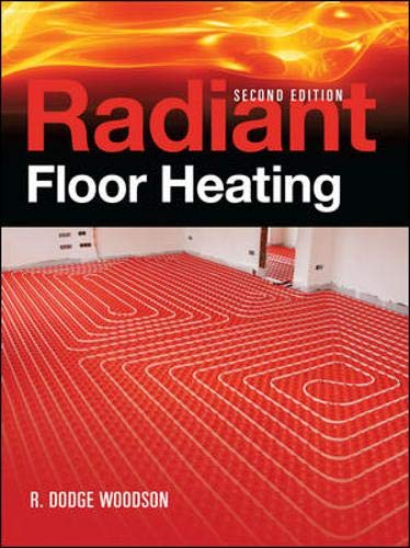 Radiant Floor Heating, Second Edition