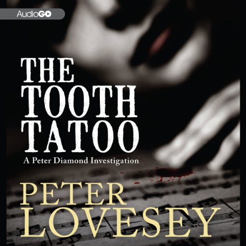 The Tooth Tattoo Audiobook By Peter Lovesey cover art