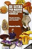 De Setas Por Madrid Y La Zona Centro Peninsular