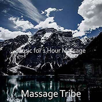 Music for 1 Hour Massage
