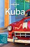 Lonely Planet Reiseführer Kuba: mit Downloads aller Karten (Lonely Planet Reiseführer E-Book)