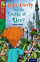 Oxford Reading Tree Treetops Fiction: Level 15 More Pack A: Luke Lively and the Castle of Sleep (Treetops. Fiction)