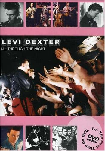 Levi Dexter: All Through the Night