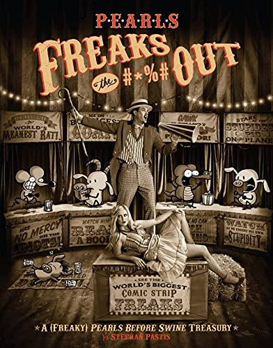Pearls Freaks the #*%# Out: A (Freaky) Pearls Before Swine...