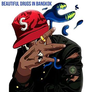 Beautiful Drugs in Bangkok