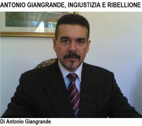 VOLARE CONTROVENTO. ANTONIO GIANGRANDE: INGIUSTIZIA E RIBELLIONE (L'ITALIA DEL TRUCCO, L'ITALIA CHE SIAMO Vol. 1) (Italian Edition)