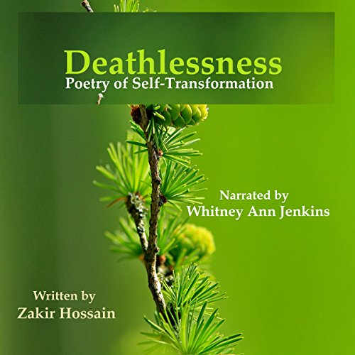 Deathlessness: Poetry of Self-Transformation audiobook cover art