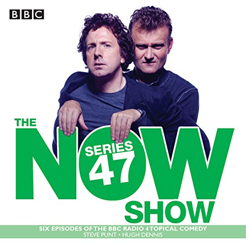 The Now Show: Series 47 audiobook cover art