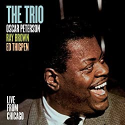 Trio: Live From Chicago by Oscar Peterson, Ray Brown, Ed Thigpen (2011-12-13)