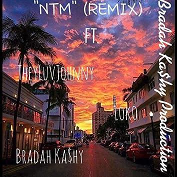 NTM (REMIX)