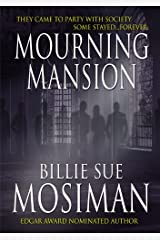 MOURNING MANSION Kindle Edition