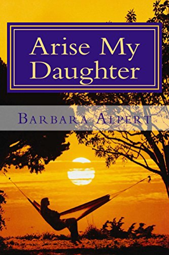 Arise My Daughter: A Journey from Darkness to Light