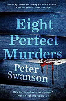 Eight Perfect Murders: A Novel (Malcolm Kershaw) by [Peter Swanson]