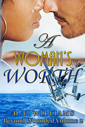 A Woman's Worth: Beyond Wounded Volume 2 (English Edition)