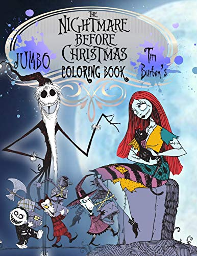 The Nightmare Before Christmas Coloring Book: Tim Burton Coloring Book With Unofficial High Quality Images For Kids And Adults