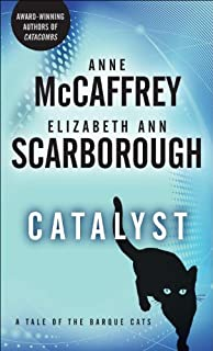 Catalyst: A Tale of the Barque Cats (A Tale of Barque Cats Book 1)