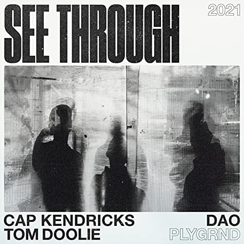 DAO, Tom Doolie & Cap Kendricks